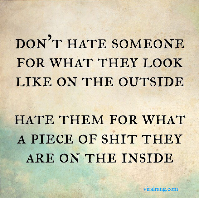 dont hate someone