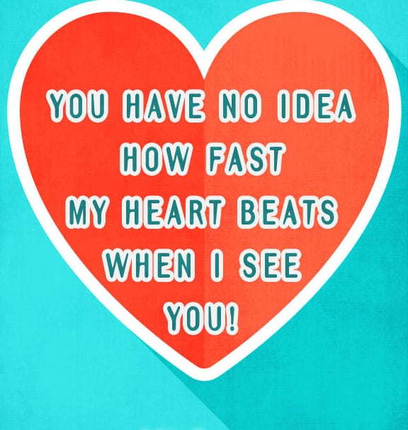 love quotes for her, my heart beast when i see you