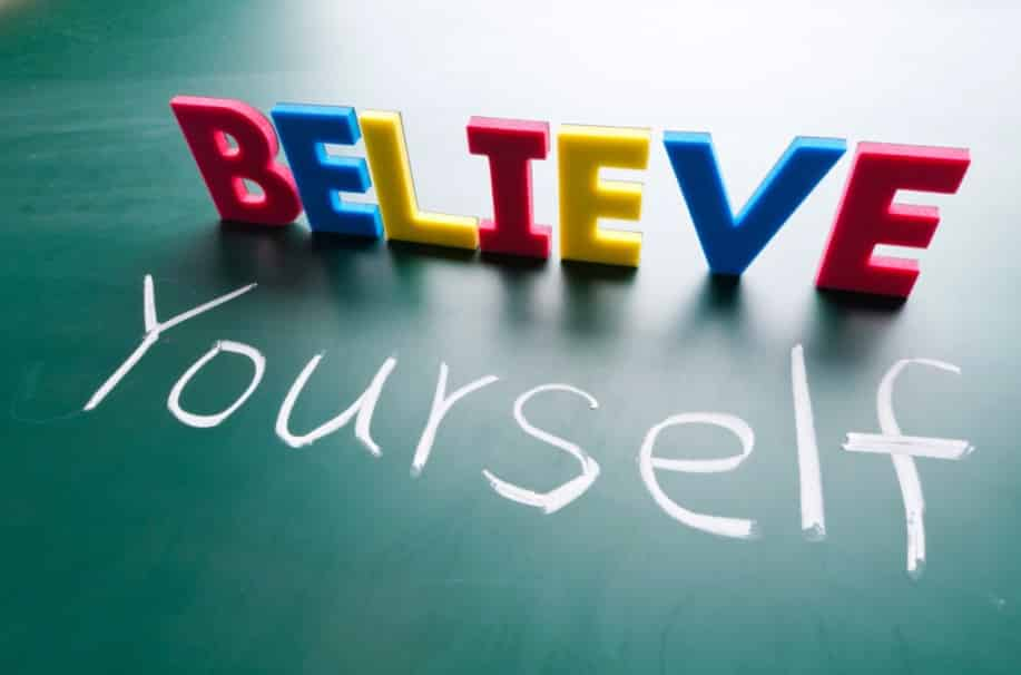 believe yourself to achieve your goals