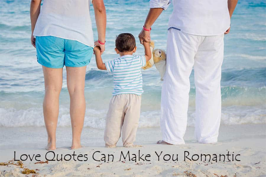 Love quotes can make you romantic