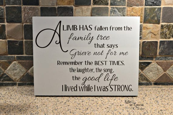 A limb has fallen from the family tree, give not for me. family quotes
