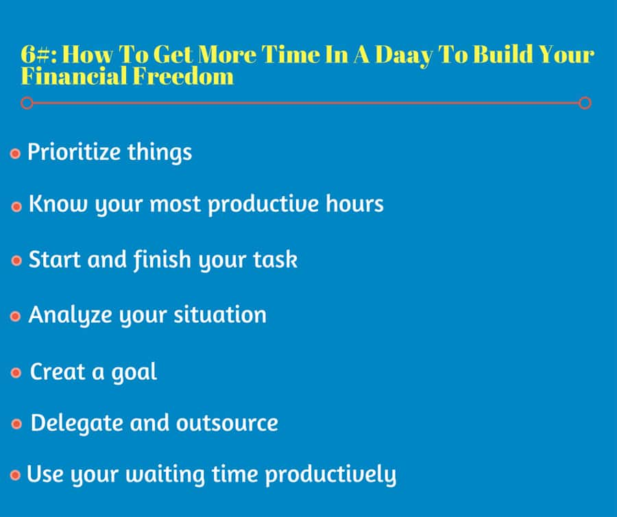 How To Get More Time In A Day To Build Your Financial Freedom