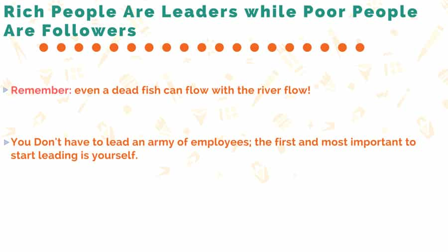 Rich People Are Leaders while Poor People are Followers