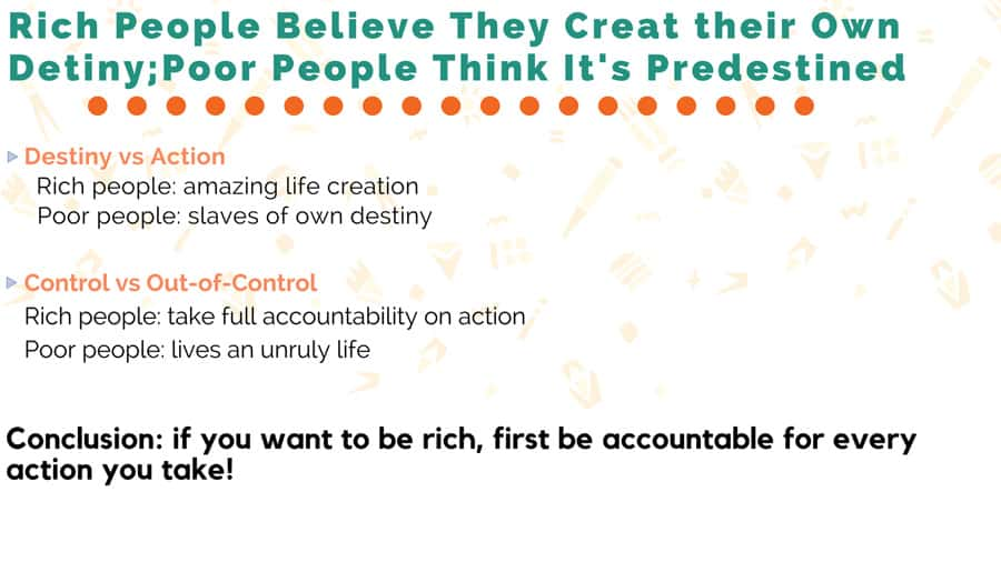 Rich People Believe They Creat their Own Detiny