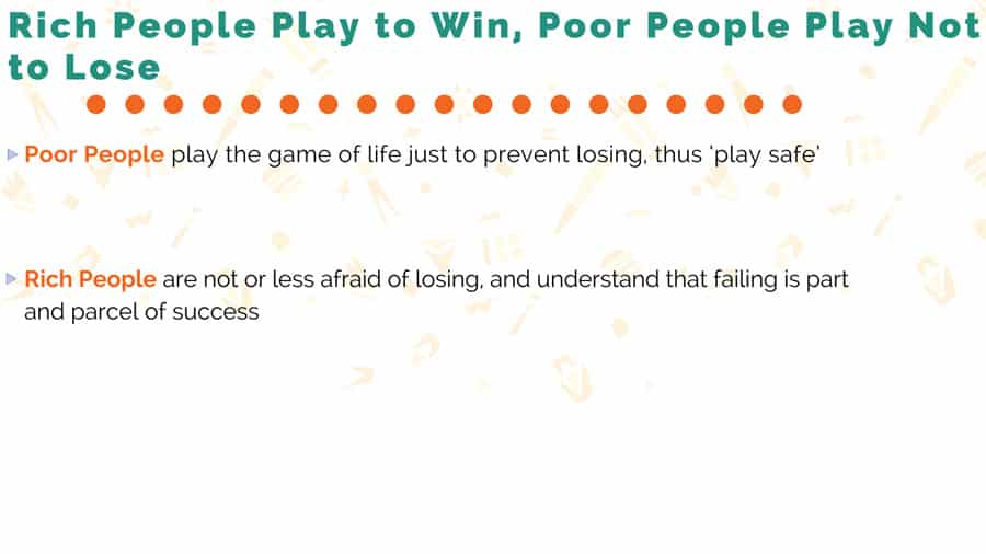 Rich People Play to Win, Poor People Play Not to Lose