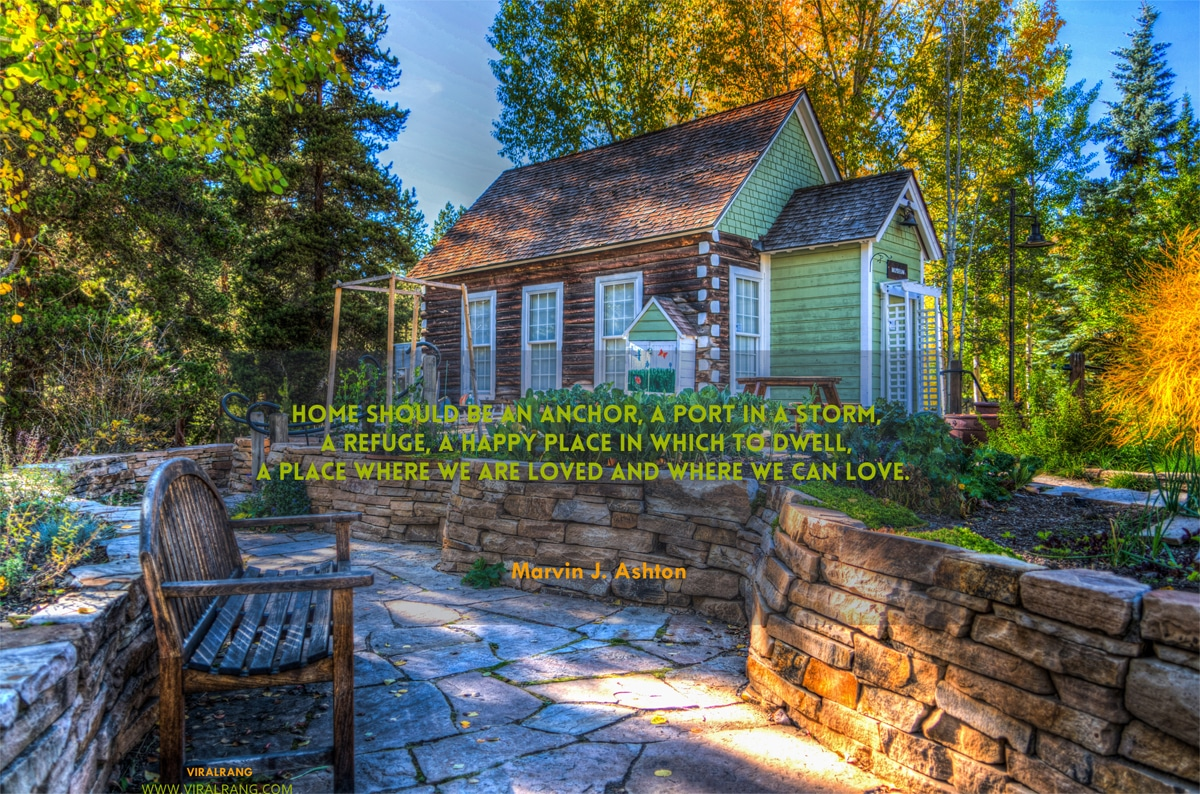 Home should be an anchor - Family Quotes
