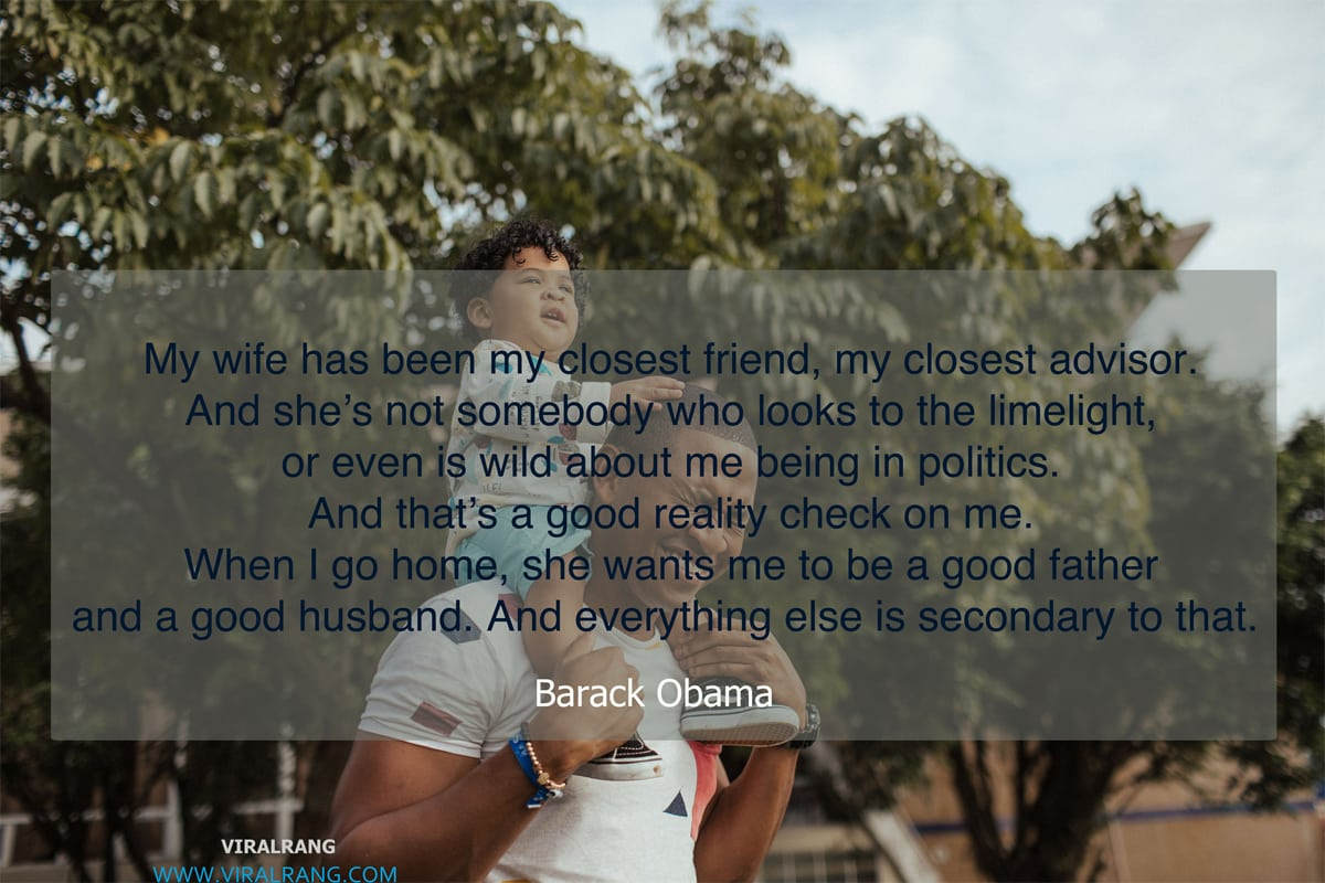 My wife has been my closest friend - Family Quotes