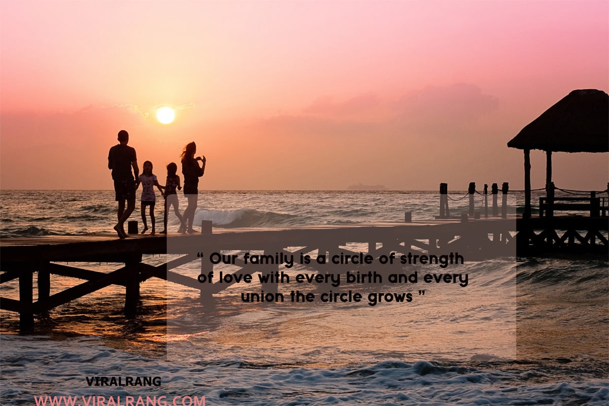 Our family is a circle of the strength - Family Quotes