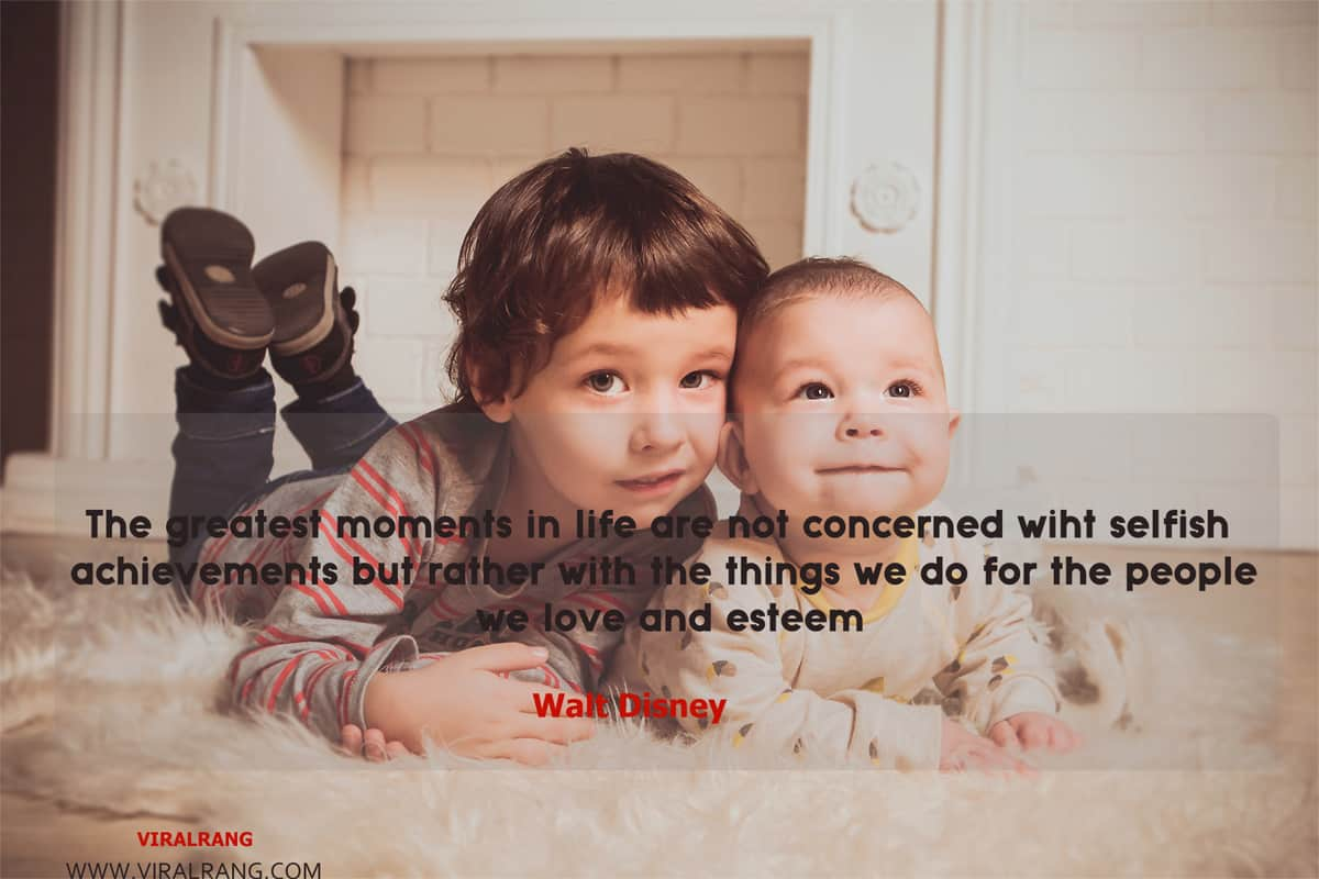 The greatest moments in life