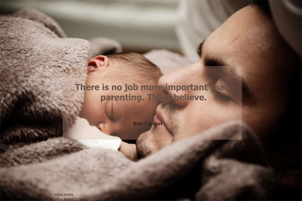 There is no job more important than parenting - Family Quotes