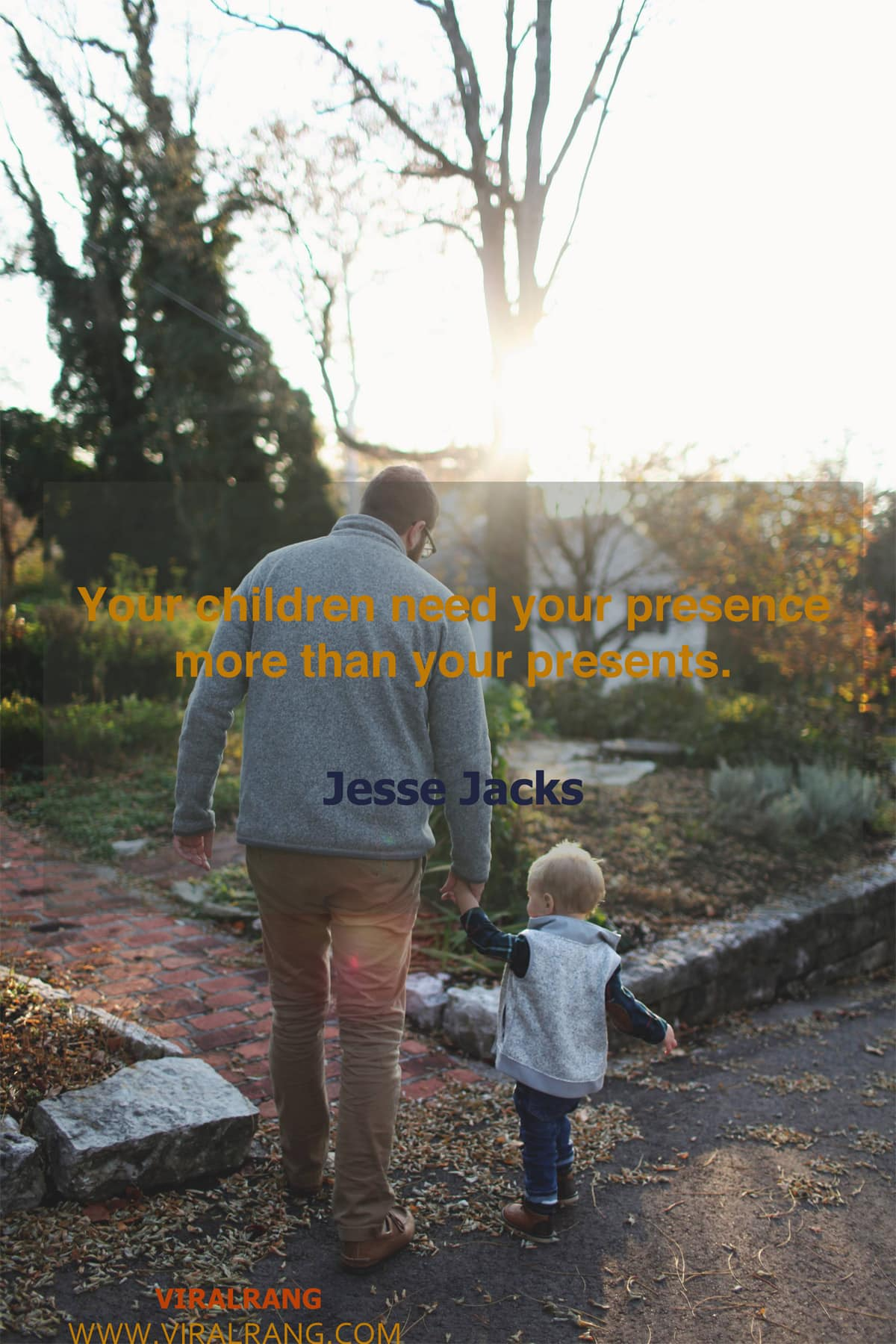 Your children need your presence - Family Quotes