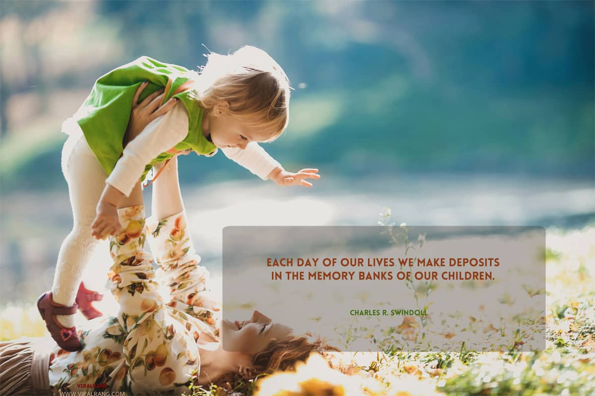 Memory banks of our children - Family Quotes