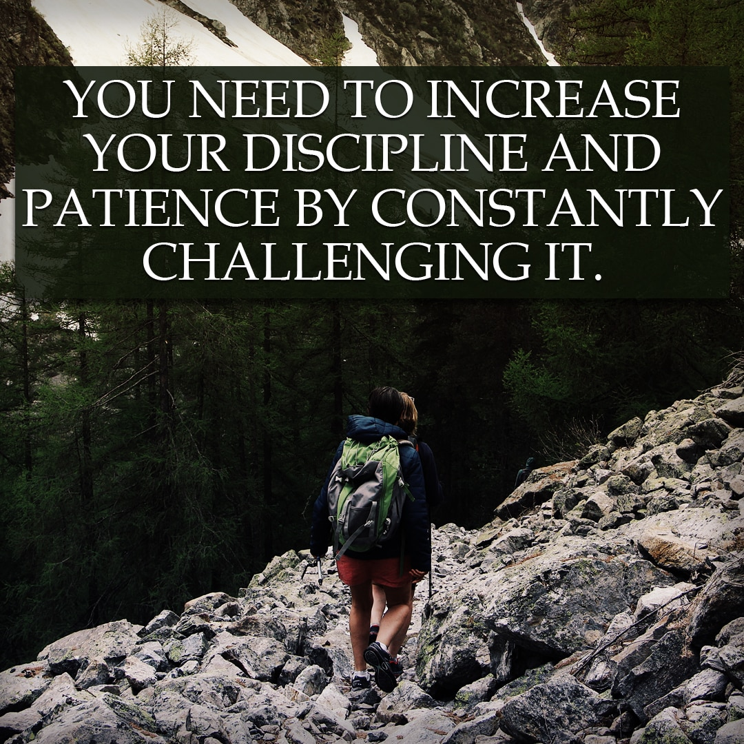 Build Discipline by Challenging Yourself