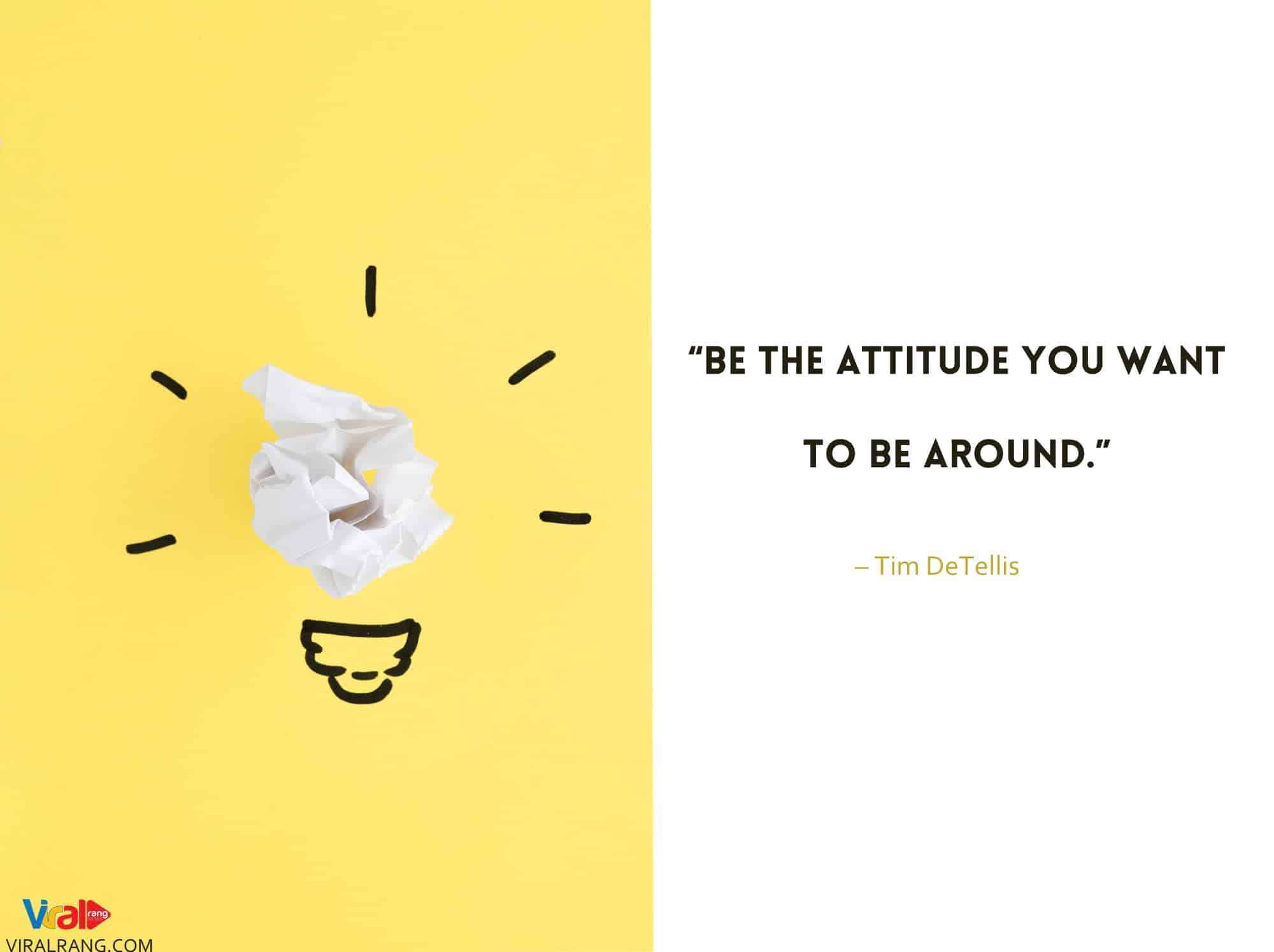 Be the attitude you want