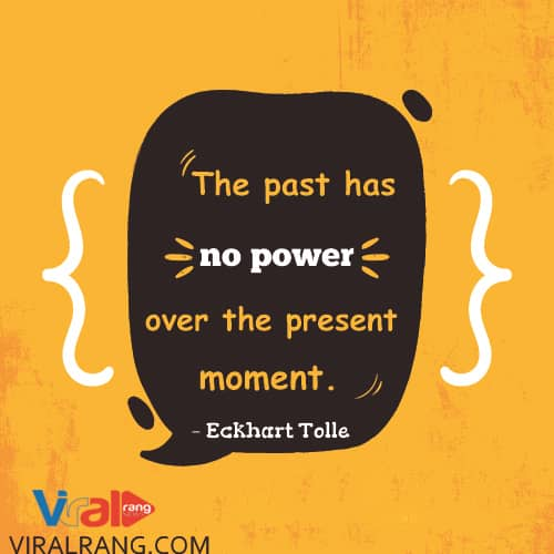 Past has no Power, Positive Thinking