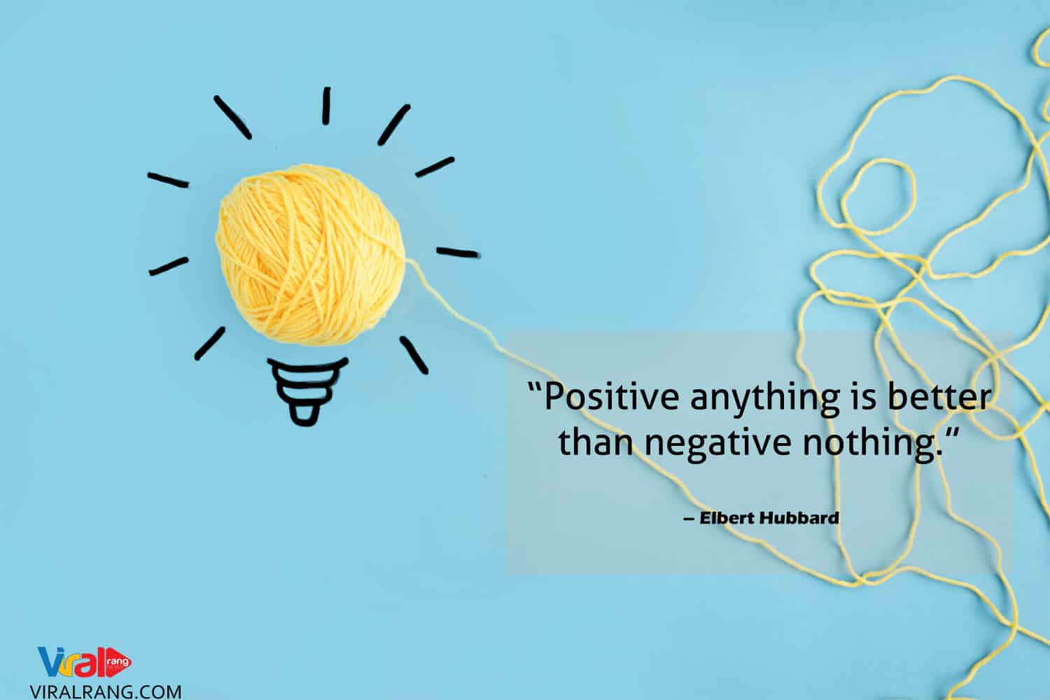 Positive anything is better, positive quotes