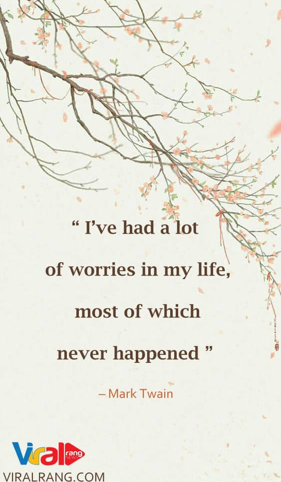 worries in my life, Positive Quotes