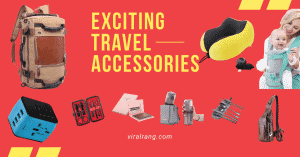 Exciting Travel Accessories