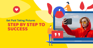 Get Paid Uploading Pictures