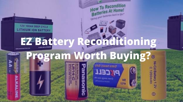 Is EZ Battery Reconditioning Program Worth Buying?