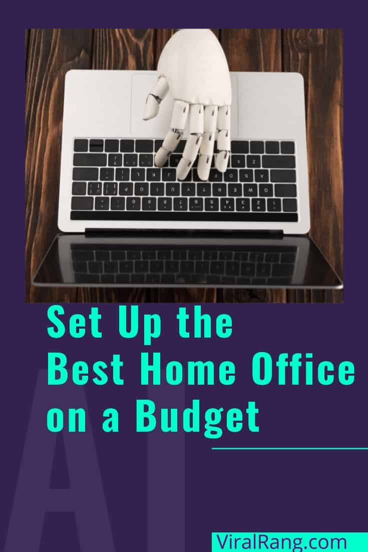 How to Set Up the Best Home Office on a Budget?