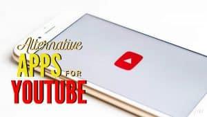Best Alternative Apps for YouTube